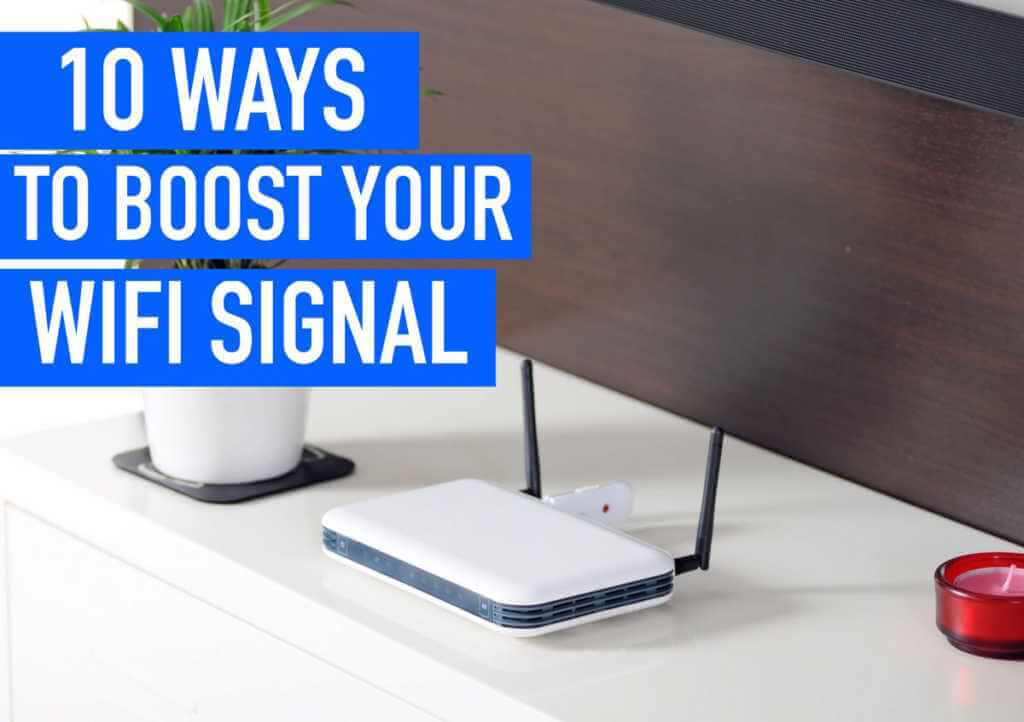 boost-your-wifi-signal-from-10-simple-ways